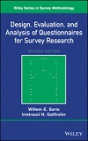 Design, evaluation, and analysis of questionnaires